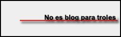 No es blog para troles