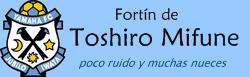 Fortín de Toshiro Mifune